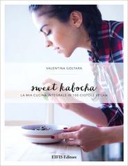Sweet kabocha-la mia cucina integrale in 100 ciotole vegan